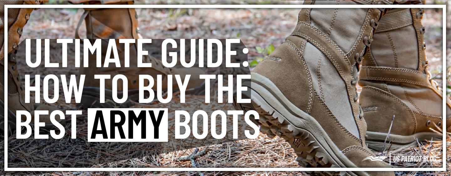 Ultimate Guide to Buy the Best Army Boots