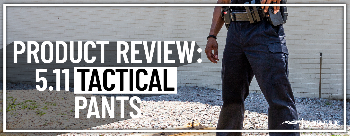 5.11 Tactical Pants Review