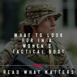 What to Look for in Women's Tactical Boots