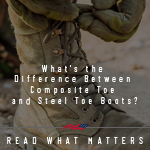 composite toe and steel toe boots